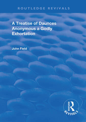 A Treatise of Daunces and A Godly Exhortation book cover