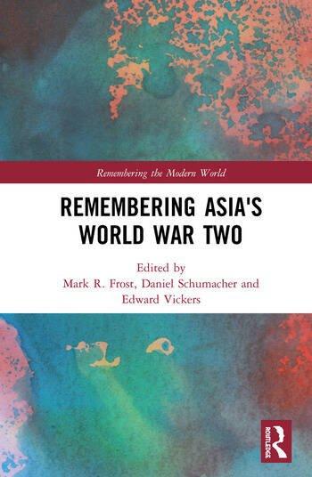 Remembering Asia's World War Two book cover