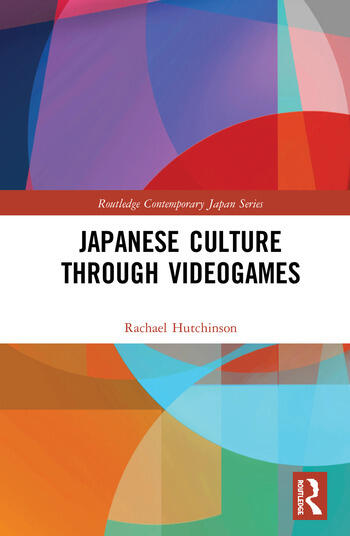 Japanese Culture Through Videogames book cover