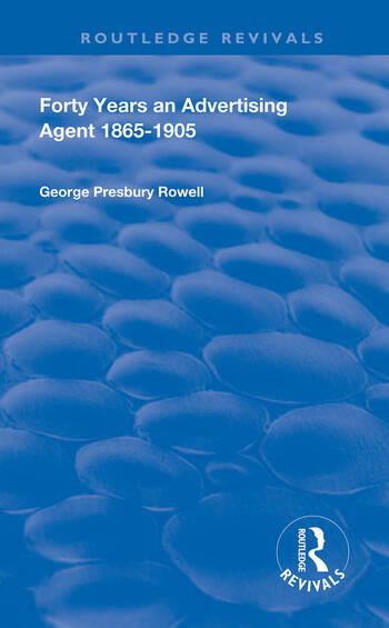 Forty Years an Advertising Agent 1865-1905 book cover