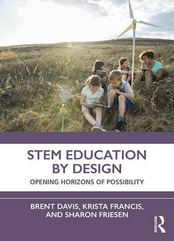 STEM Education by Design Opening Horizons of Possibility book cover
