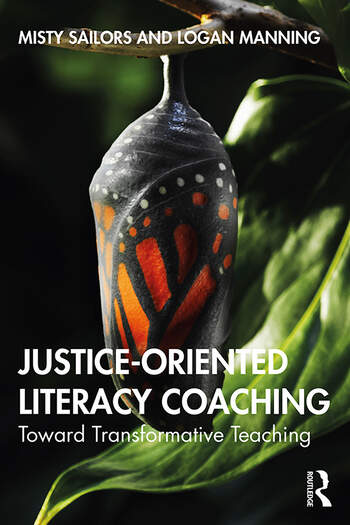 Justice-Oriented Literacy Coaching Toward Transformative Teaching book cover