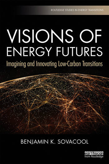 Visions of Energy Futures Imagining and Innovating Low-Carbon Transitions book cover