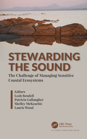 Stewarding the Sound The Challenge of Managing Sensitive Coastal Ecosystems book cover