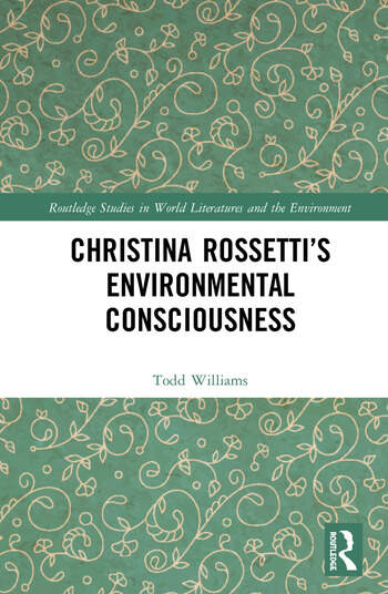 Christina Rossetti's Environmental Consciousness book cover
