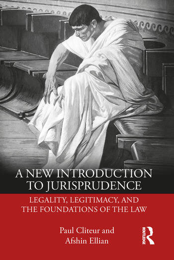 A New Introduction to Jurisprudence Legality, Legitimacy and the Foundations of the Law book cover
