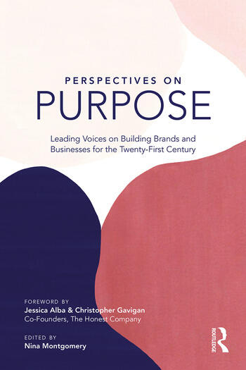 Perspectives on Purpose Leading Voices on Building Brands and Businesses for the Twenty-First Century book cover