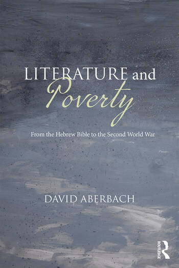 Literature and Poverty From the Hebrew Bible to the Second World War book cover