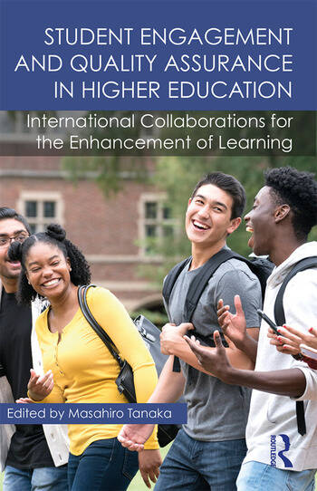 Student Engagement and Quality Assurance in Higher Education International Collaborations for the Enhancement of Learning book cover