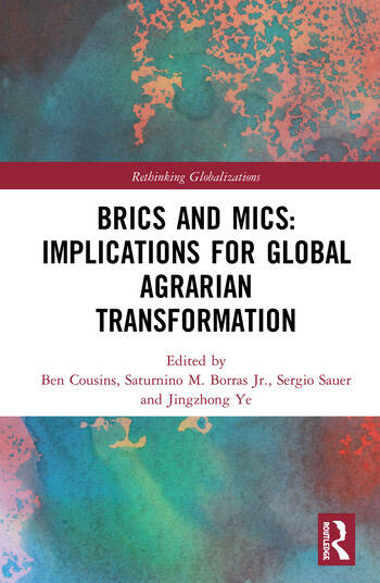BRICS and MICs: Implications for Global Agrarian Transformation book cover
