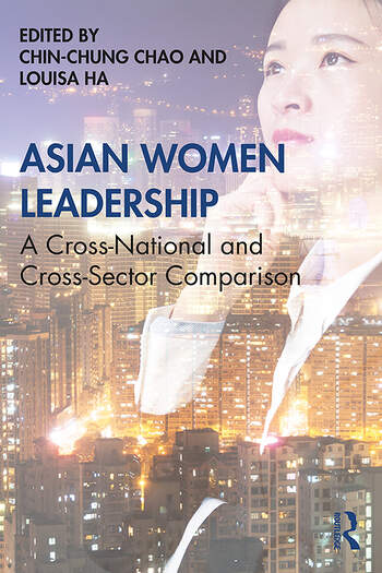 Asian Women Leadership A Cross-National and Cross-Sector Comparison book cover