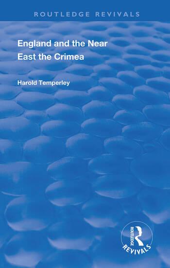 England and the Near East The Crimea book cover