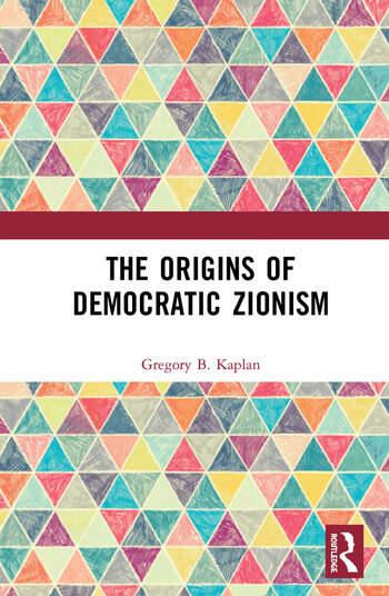 The Origins of Democratic Zionism book cover