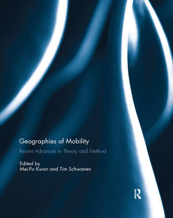 Geographies of Mobility Recent Advances in Theory and Method book cover