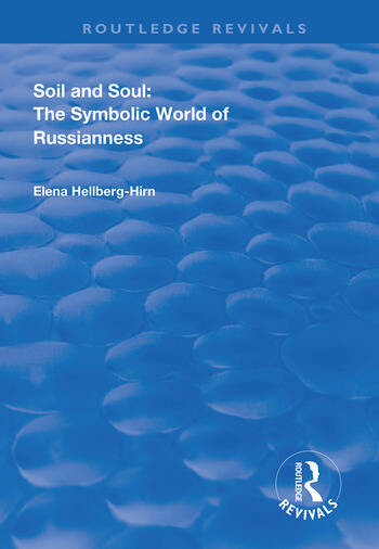 Soil and Soul The Symbolic World of Russianness book cover