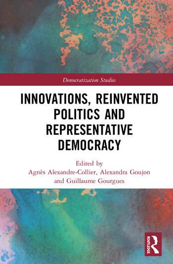 Innovations, Reinvented Politics and Representative Democracy book cover