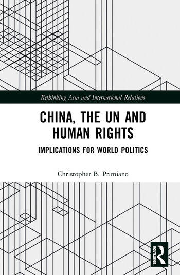 China, the UN and Human Rights Implications for World Politics book cover