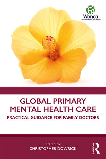 Global Primary Mental Health Care Practical Guidance for Family Doctors book cover
