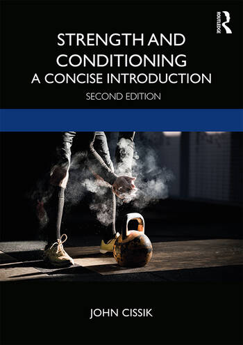 Strength and Conditioning A Concise Introduction book cover