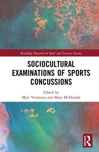 Sociocultural Examinations of Sports Concussions' book cover