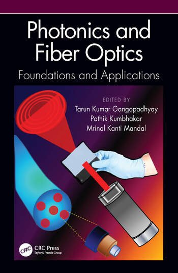 Photonics and Fiber Optics Foundations and Applications book cover