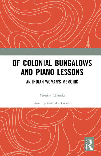 Of Colonial Bungalows and Piano Lessons An Indian Woman's Memoirs book cover