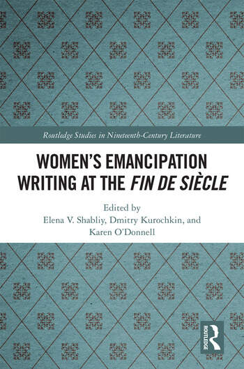 Women's Emancipation Writing at the Fin de Siecle book cover