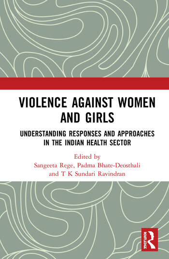 Violence against Women and Girls Understanding Responses and Approaches in the Indian Health Sector book cover