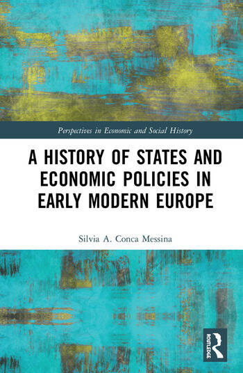 A History of States and Economic Policies in Early Modern Europe book cover