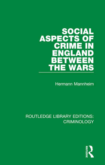 Social Aspects of Crime in England between the Wars book cover