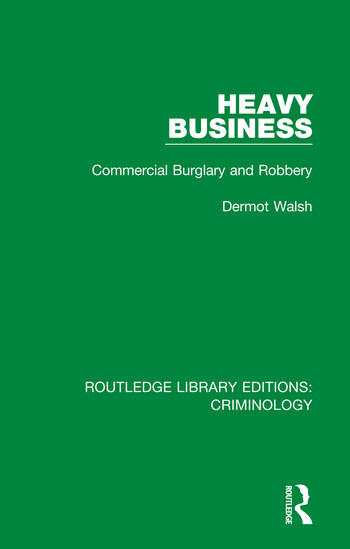 Heavy Business Commercial Burglary and Robbery book cover