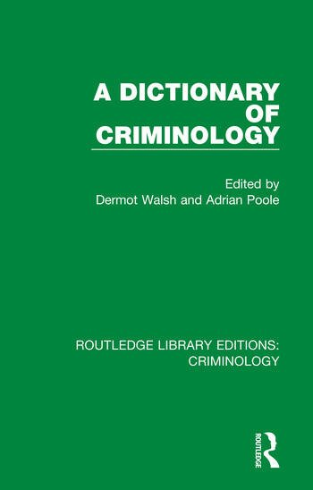 A Dictionary of Criminology book cover