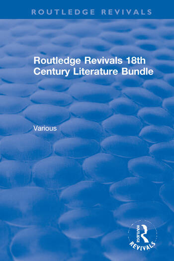 Routledge Revivals 18th Century Literature Bundle book cover
