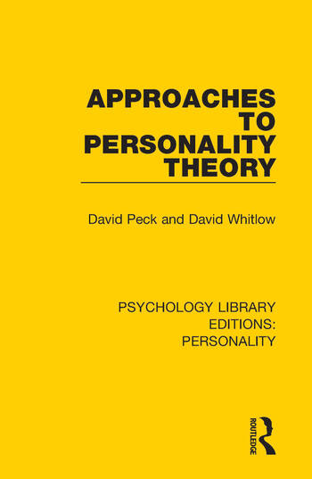 Approaches to Personality Theory: 1st Edition (Hardback
