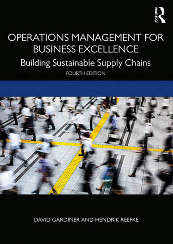 Operations Management for Business Excellence Building Sustainable Supply Chains book cover