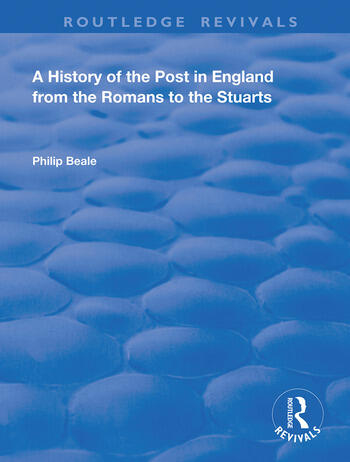 A History of the Post in England from the Romans to the Stuarts book cover