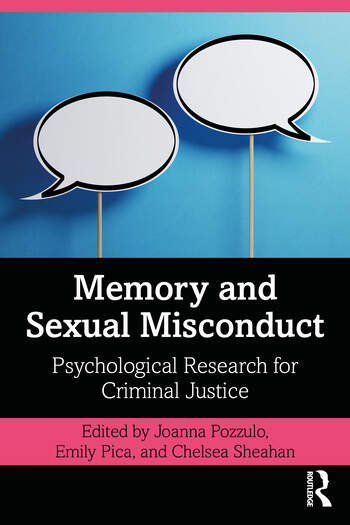 Memory and Sexual Misconduct Psychological Research for Criminal Justice book cover