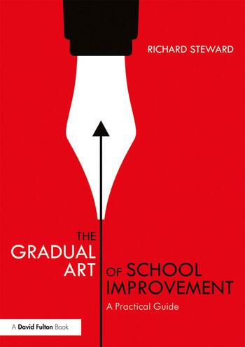 The Gradual Art of School Improvement A Practical Guide book cover