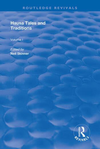 Hausa Tales and Traditions An English Translation of Tatsuniyoyi Na Hausa Originally Compiled by Frank Edgar book cover