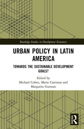 Urban Policy in Latin America Towards the Sustainable Development Goals? book cover