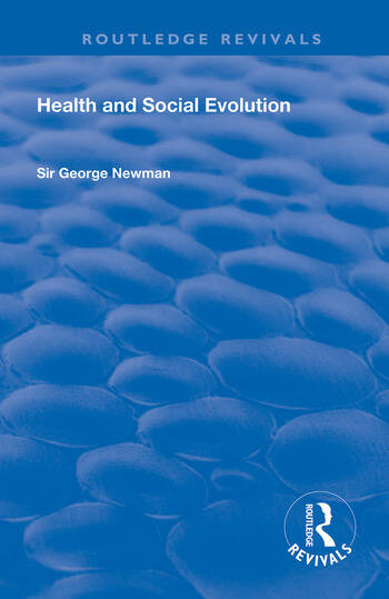Health and Social Evolution Halley Stewart Lectures, 1930 book cover