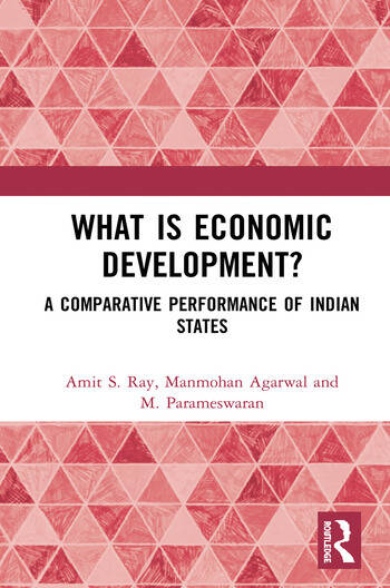 What is Economic Development? A Comparative Performance of Indian States book cover