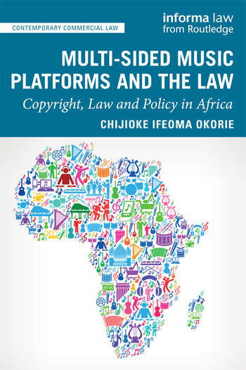 Multi-sided Music Platforms and the Law Copyright, Law and Policy in Africa book cover