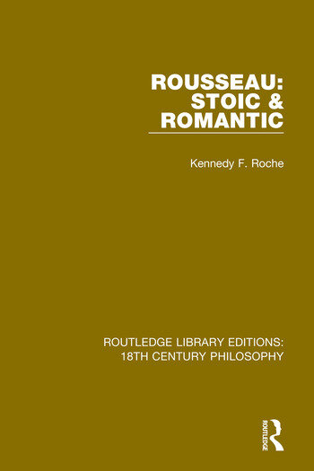 Rousseau: Stoic & Romantic book cover