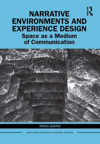 Narrative Environments and Experience Design Space as a Medium of Communication book cover