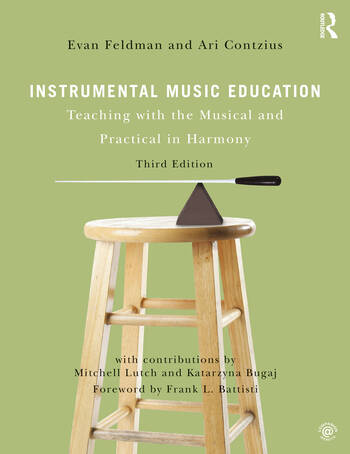 Instrumental Music Education Teaching with the Musical and Practical in Harmony book cover