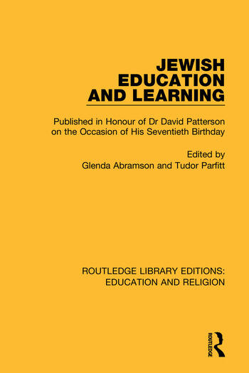 Jewish Education and Learning Published in Honour of Dr. David Patterson on the Occasion of His Seventieth Birthday book cover