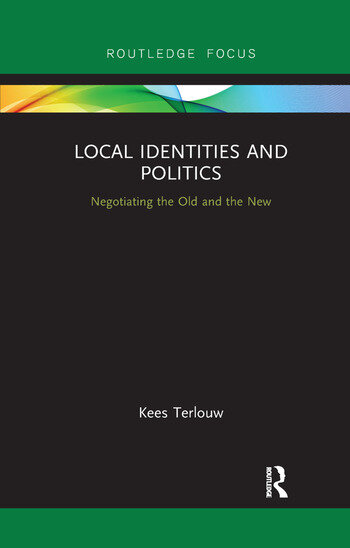 Local Identities and Politics Negotiating the Old and the New book cover