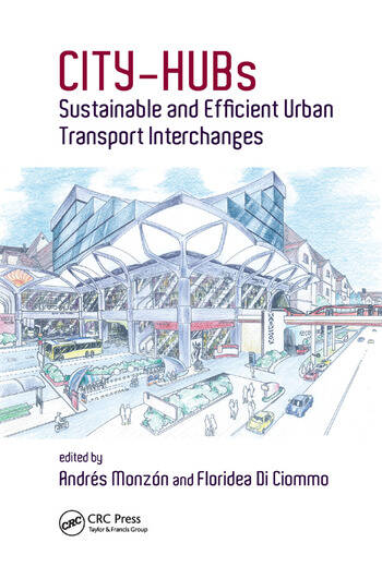 CITY-HUBs Sustainable and Efficient Urban Transport Interchanges book cover