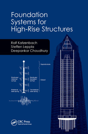 Foundation Systems for High-Rise Structures book cover